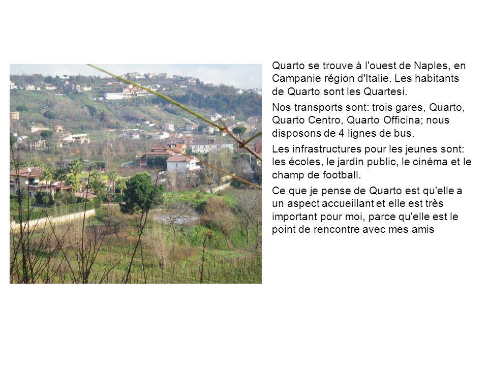 Quarto se trouve à l'ouest de Naples, en Campanie région d'Italie. Les habitants de Quarto sont les Quartesi. Nos transports sont: trois gares, Quarto