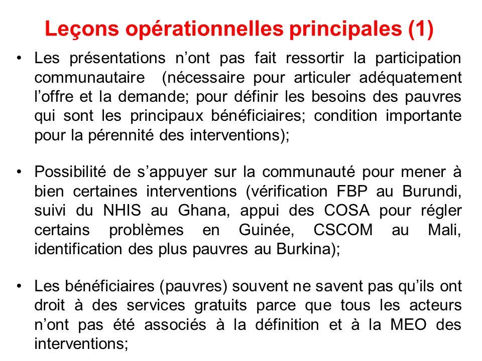 Leçons opérationnelles principales (1) Les présentations nont pas fait ressortir la participation communautaire (nécessaire pour articuler adéquatemen
