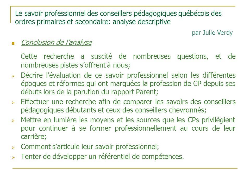 Le savoir professionnel des conseillers pédagogiques québécois des ordres primaires et secondaire: analyse descriptive Conclusion de lanalyse Cette re