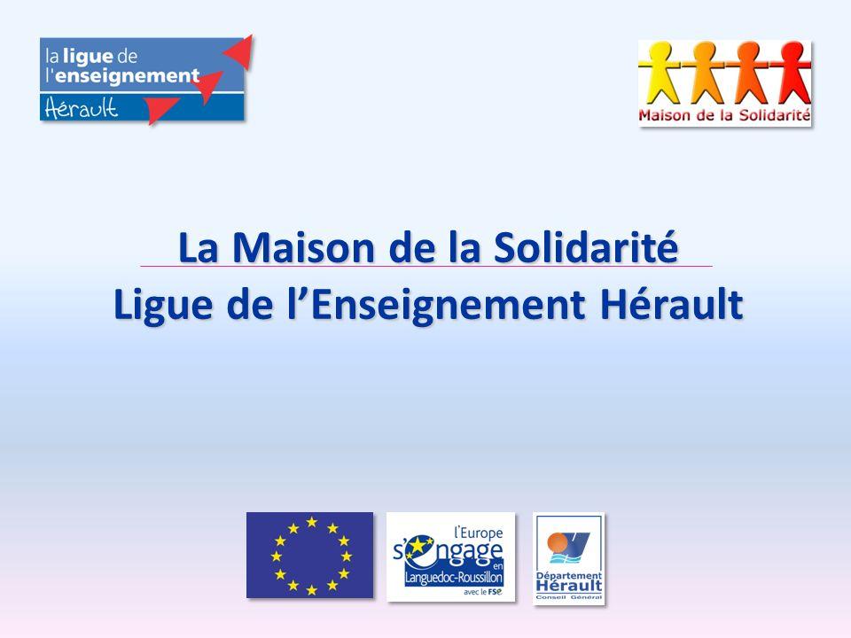 La Maison de la Solidarité Ligue de lEnseignement Hérault