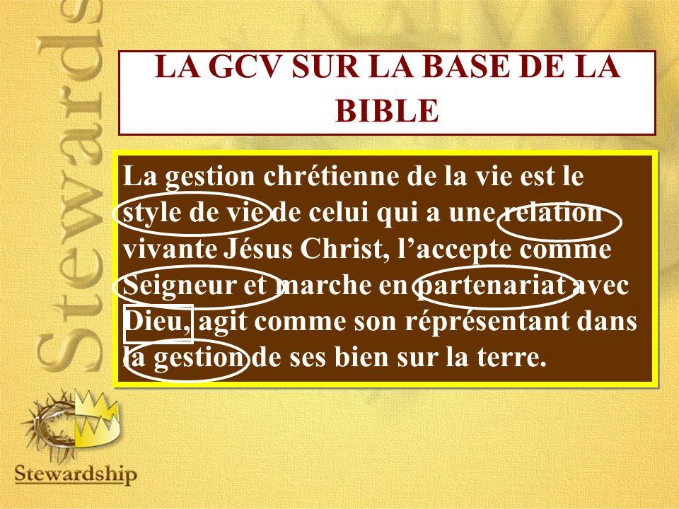LA GCV SUR LA BASE DE LA BIBLE