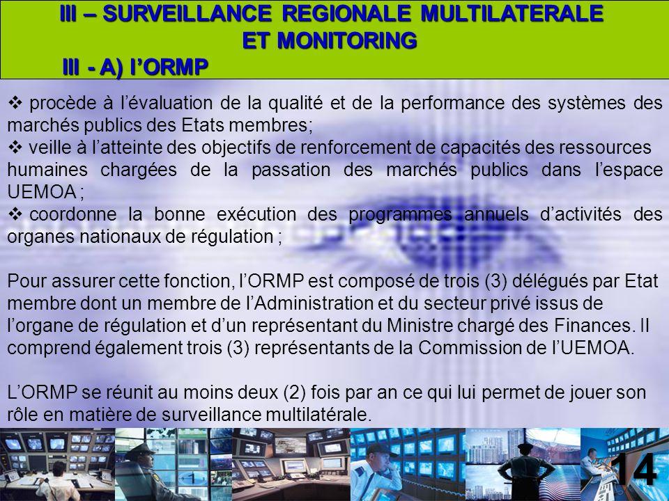 15 Il existe un second type de mécanisme de surveillance dorigine communautaire mais effectué au plan interne des Etats membres.