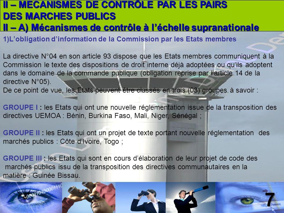 8 2) Le seuil de lobligation de publicité communautaire Les obligations de publicité dans les marchés publics sont des formalités qui servent la transparence et permettent un contrôle des obligations prescrites par les directives communautaires des marchés publics.