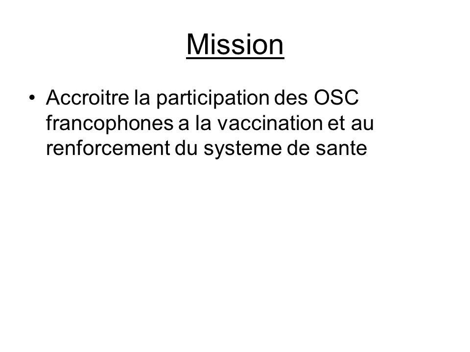 Mission Accroitre la participation des OSC francophones a la vaccination et au renforcement du systeme de sante