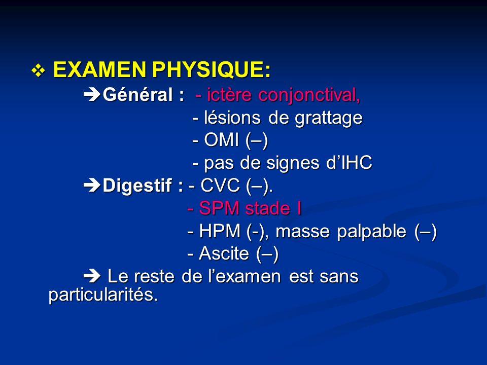 BILAN BIOLOGIQUE: BILAN BIOLOGIQUE: FNS: Hb:11.5 g/dl G.B:7600/mm plt:330000/mm FNS: Hb:11.5 g/dl G.B:7600/mm plt:330000/mm Bilan inflammatoire: VS = 86mm H1 Bilan inflammatoire: VS = 86mm H1 Bilan hépatique: Bilan hépatique: Syndrome de cholestase: Syndrome de cholestase: - GT:30 XN - GT:30 XN - Hyper BRB (23g/l) à préd.