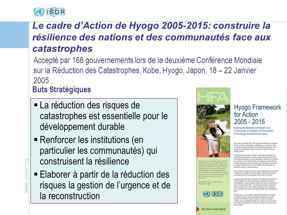 www.unisdr.org 18 La réduction des risques de catastrophes est essentielle pour le développement durable Renforcer les institutions (en particulier le