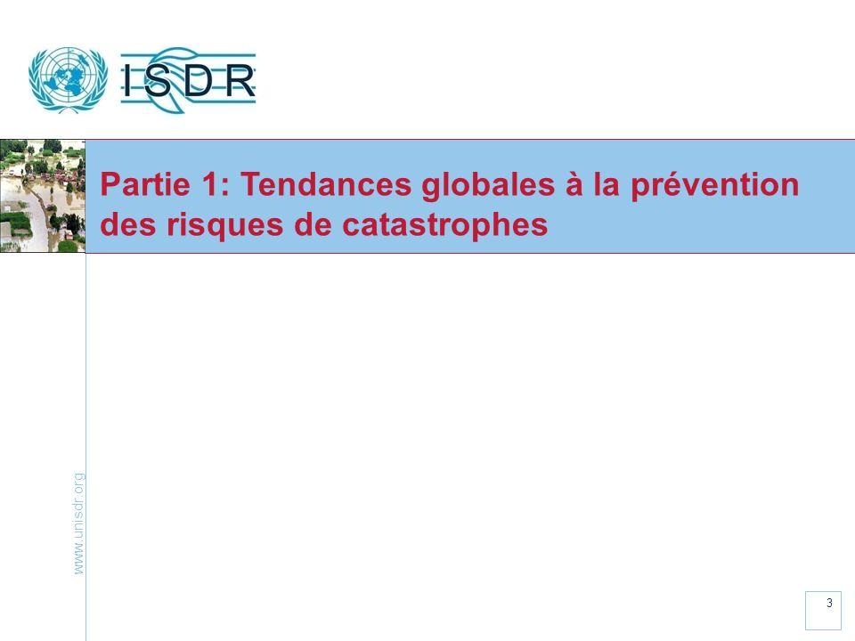 www.unisdr.org 3 Partie 1: Tendances globales à la prévention des risques de catastrophes