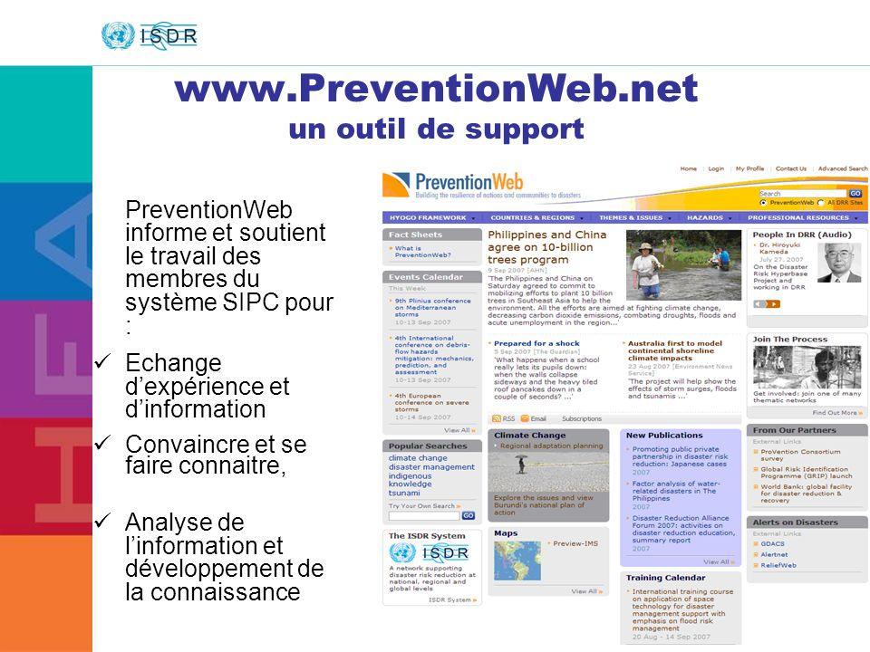 www.unisdr.org 32 www.PreventionWeb.net un outil de support PreventionWeb informe et soutient le travail des membres du système SIPC pour : Echange de