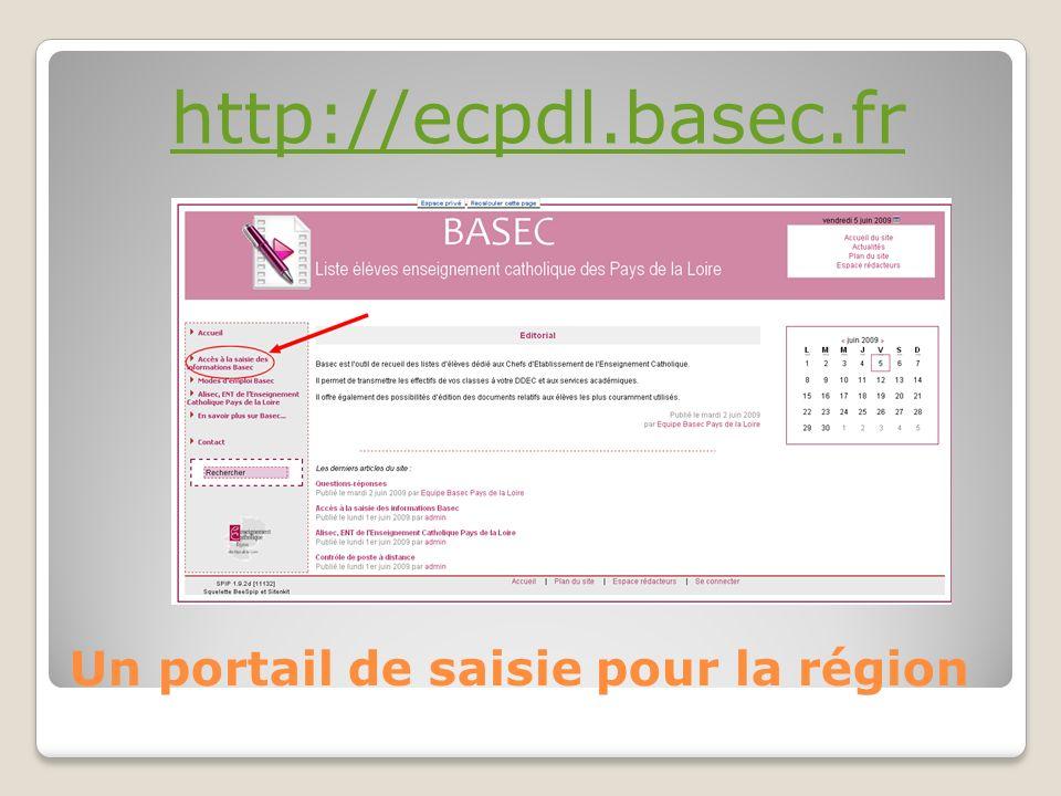 Un portail de saisie pour la région http://ecpdl.basec.fr