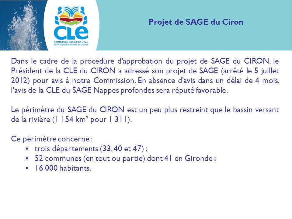 Dans le cadre de la procédure d approbation du projet de SAGE du CIRON, le Président de la CLE du CIRON a adressé son projet de SAGE (arrêté le 5 juillet 2012) pour avis à notre Commission.