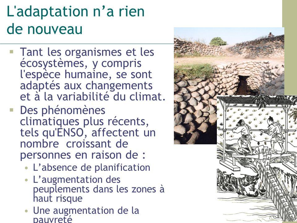 Quest ce que ladaptation ? Source : Smitet Al (1999)/IPCC (2001)