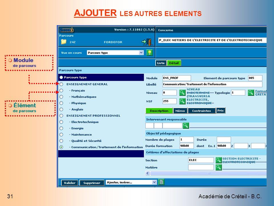 Académie de Créteil - B.C.31 AJOUTER LES AUTRES ELEMENTS Module de parcours Élément de parcours
