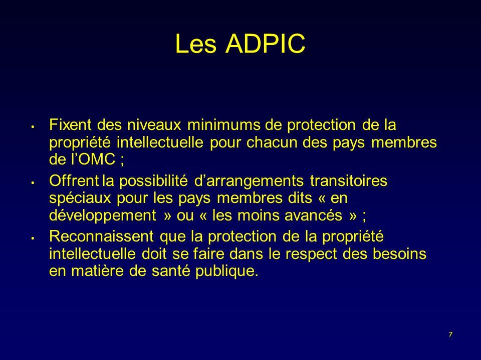 18 Conclusion La plupart des ARV ne sont brevetés que dans un nombre restreint de pays dAfrique (hormis lAfrique du Sud) ; Le marché pharmaceutique africain représente 1,1 % du marché mondial, il est donc considéré négligeable sur le plan commercial ; Respect des brevets difficile du fait de la faiblesse des systèmes juridiques ; Processus denregistrement coûteux ; Tous les ARV actuellement utilisés ont été brevetés avant 1995 ; Les DPI ne limitent pas laccès aux ARV en Afrique.