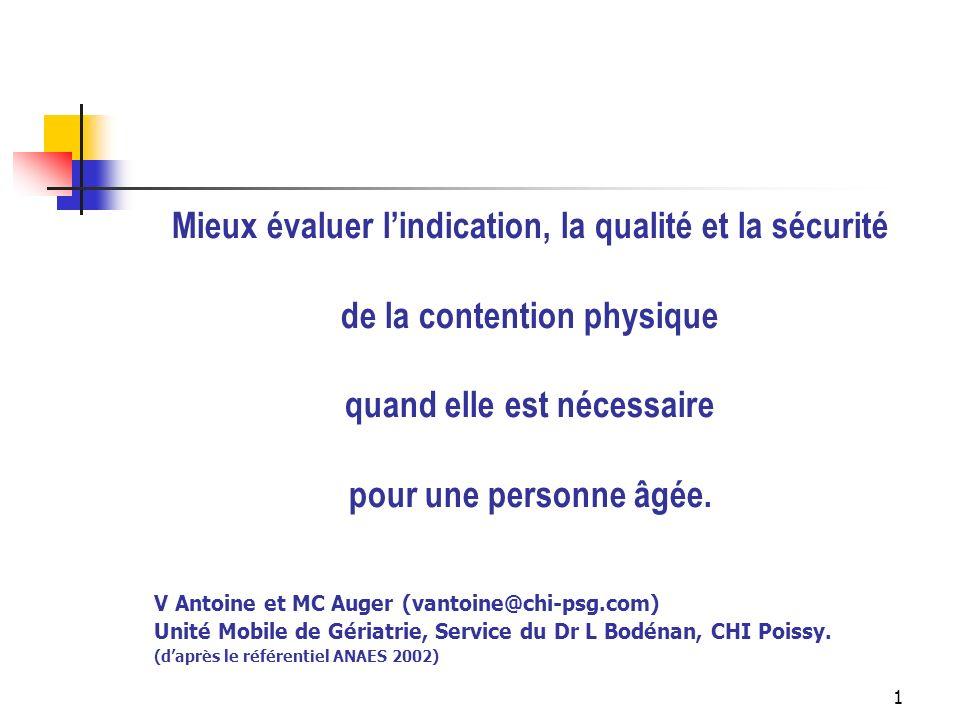 2 CONTENTION PASSIVE : DÉFINITION 2 types de contention : CONTENTION PHYSIQUE PASSIVE CONTENTION CHIMIQUE CONTENTION PHYSIQUE PASSIVE CONTENTION CHIMIQUE = 2 pratiques de soins souvent associées complications communes +/- potentialisées