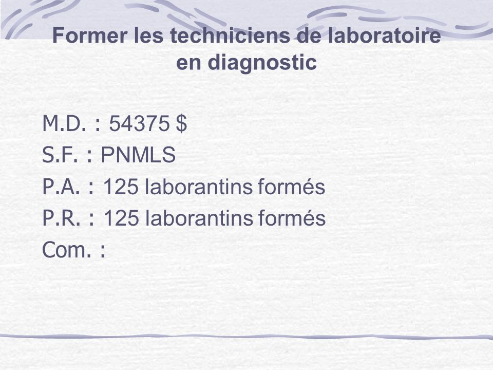 Former les techniciens de laboratoire en diagnostic M.D.