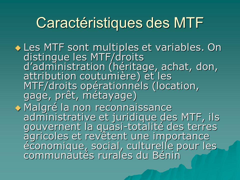 Caractéristiques des MTF Les MTF sont multiples et variables.