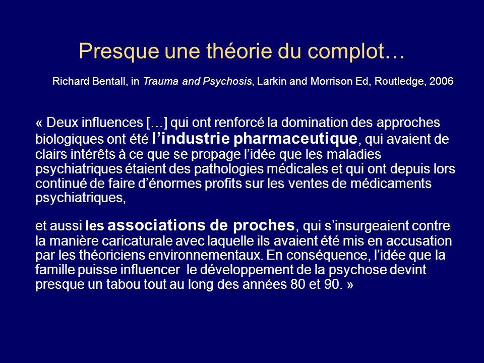 L« environnement »: déclencheur ou facteur causal de la psychose.