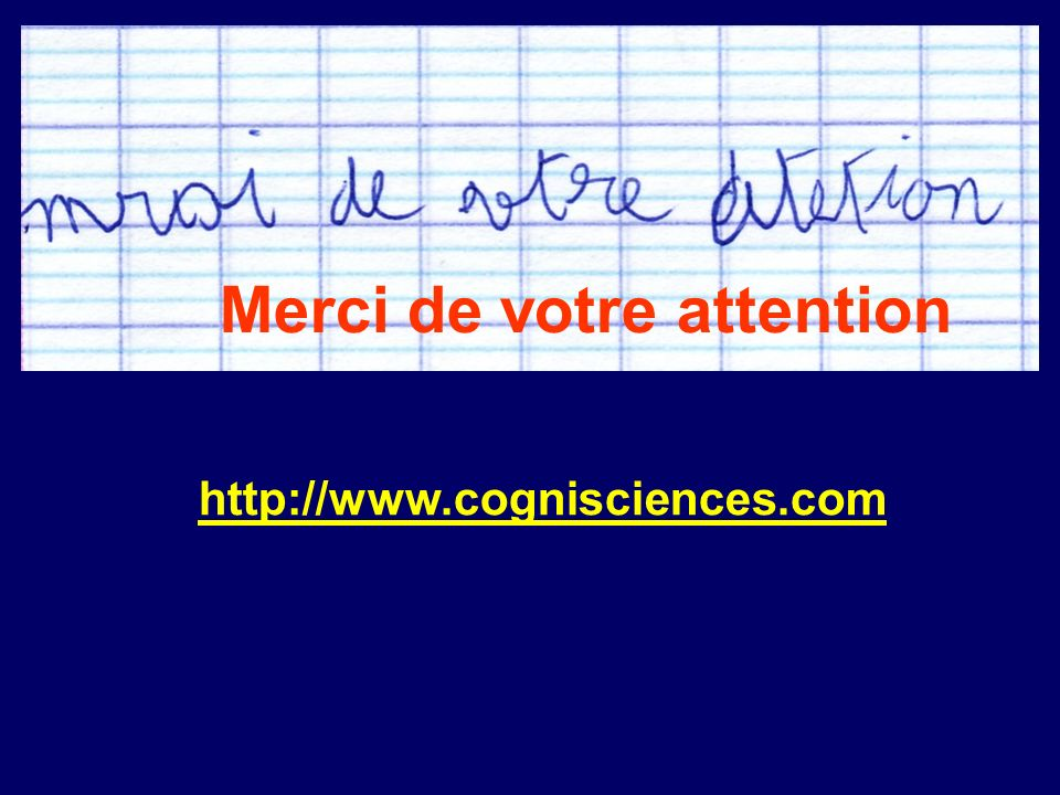 http://www.cognisciences.com Merci de votre attention