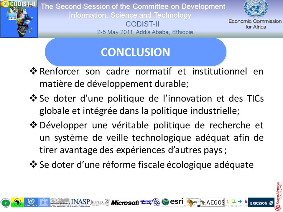 Renforcer son cadre normatif et institutionnel en matière de développement durable; Se doter dune politique de linnovation et des TICs globale et inté