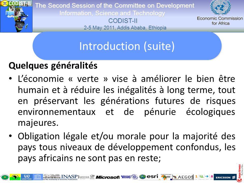 Quelques généralités Léconomie « verte » vise à améliorer le bien être humain et à réduire les inégalités à long terme, tout en préservant les générat