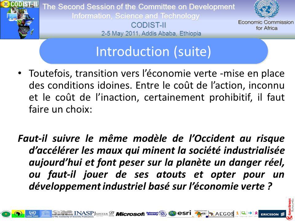 La spécificité de cette problématique appelle à lexamen des différentes influences environnementales déterminant la mise en place dun cadre propre à faire exister léconomie verte.