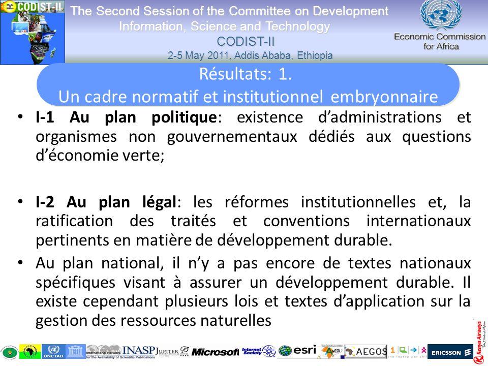 I-4 Lenvironnement écologique: mécanismes institutionnels en cours délaboration parmi lesquels figurent en bonne place les normes environnementales.