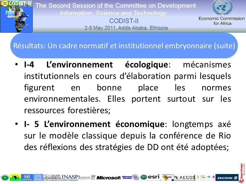 I-4 Lenvironnement écologique: mécanismes institutionnels en cours délaboration parmi lesquels figurent en bonne place les normes environnementales. E