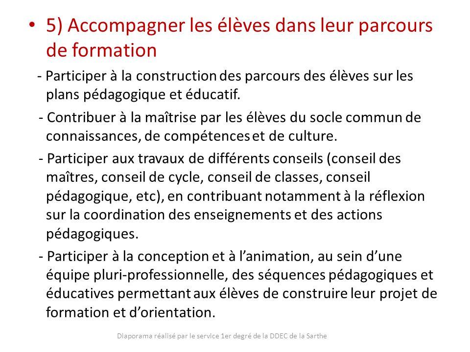 5) Accompagner les élèves dans leur parcours de formation - Participer à la construction des parcours des élèves sur les plans pédagogique et éducatif