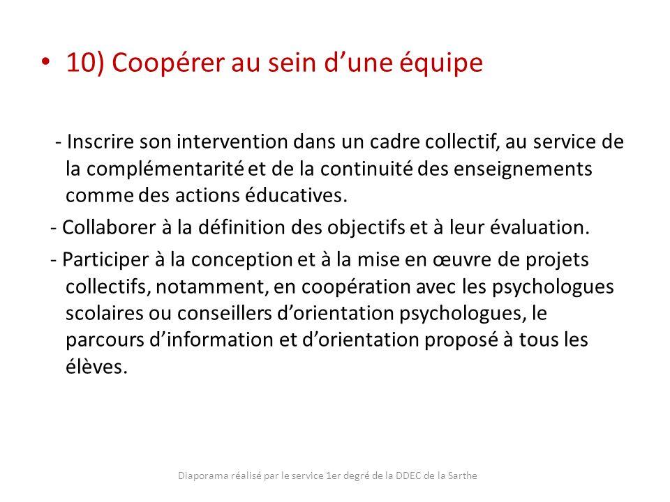 10) Coopérer au sein dune équipe - Inscrire son intervention dans un cadre collectif, au service de la complémentarité et de la continuité des enseign