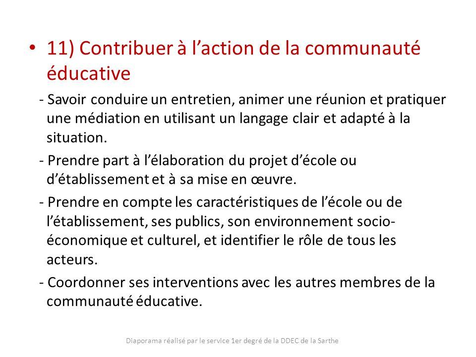 11) Contribuer à laction de la communauté éducative - Savoir conduire un entretien, animer une réunion et pratiquer une médiation en utilisant un lang