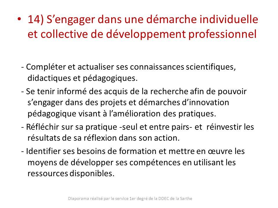 14) Sengager dans une démarche individuelle et collective de développement professionnel - Compléter et actualiser ses connaissances scientifiques, di