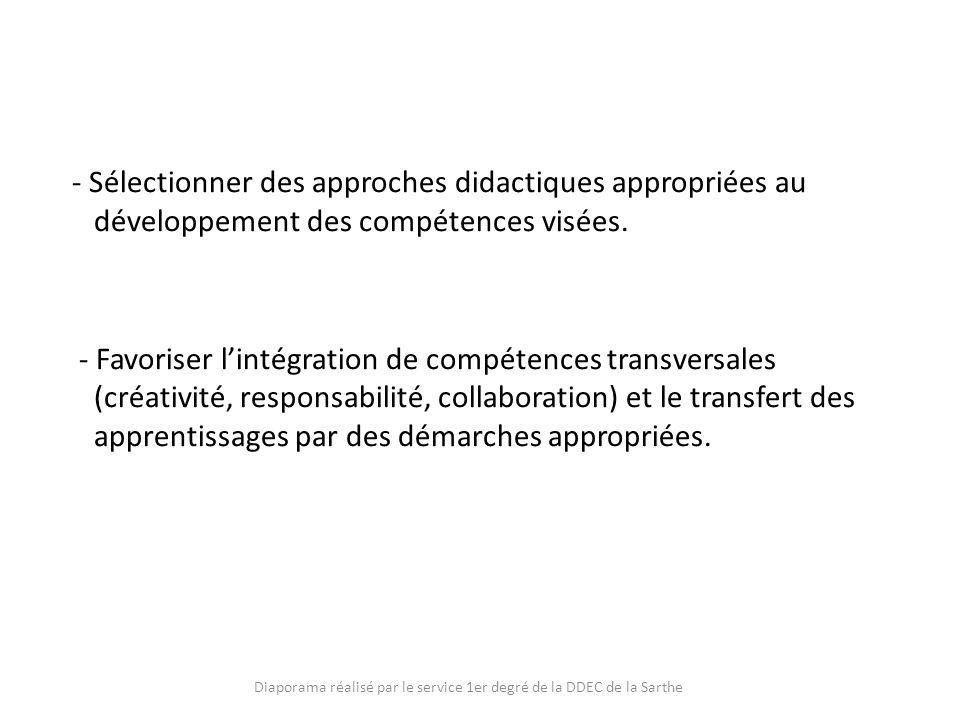 - Sélectionner des approches didactiques appropriées au développement des compétences visées. - Favoriser lintégration de compétences transversales (c