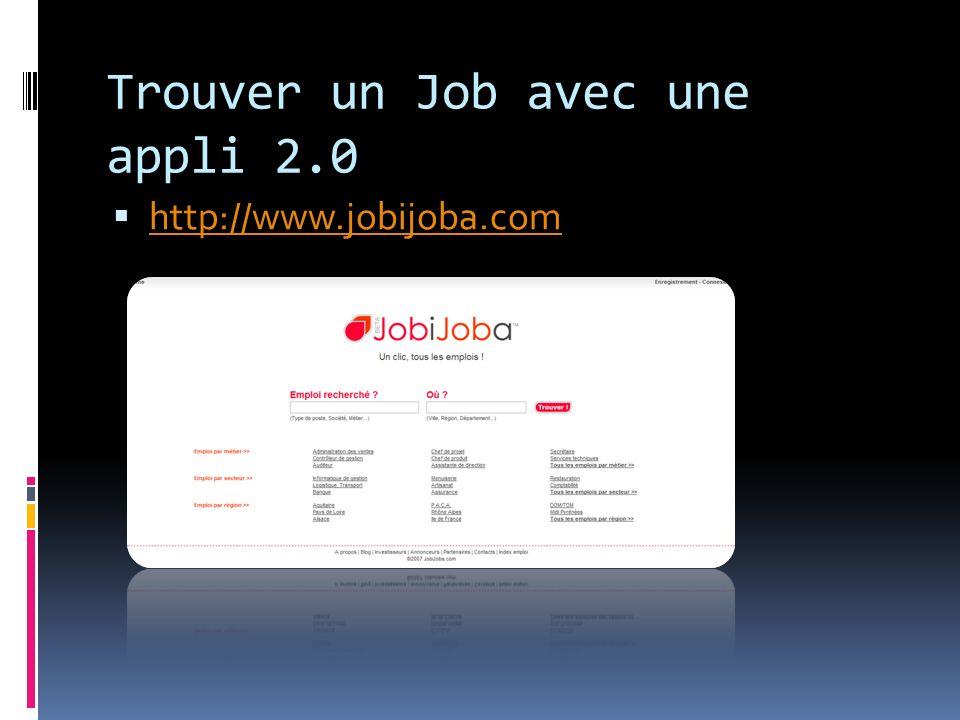 Trouver un Job avec une appli 2.0 http://www.jobijoba.com