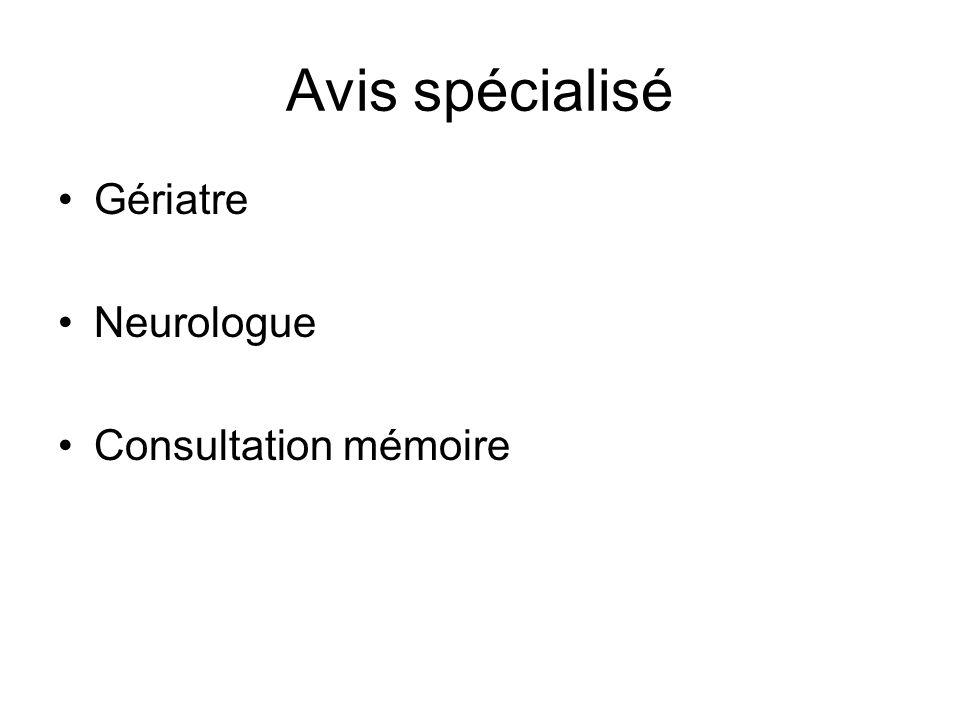 Avis spécialisé Gériatre Neurologue Consultation mémoire