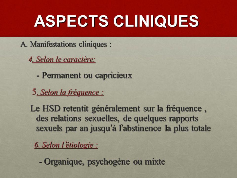 ASPECTS CLINIQUES A.Manifestations cliniques : 1.