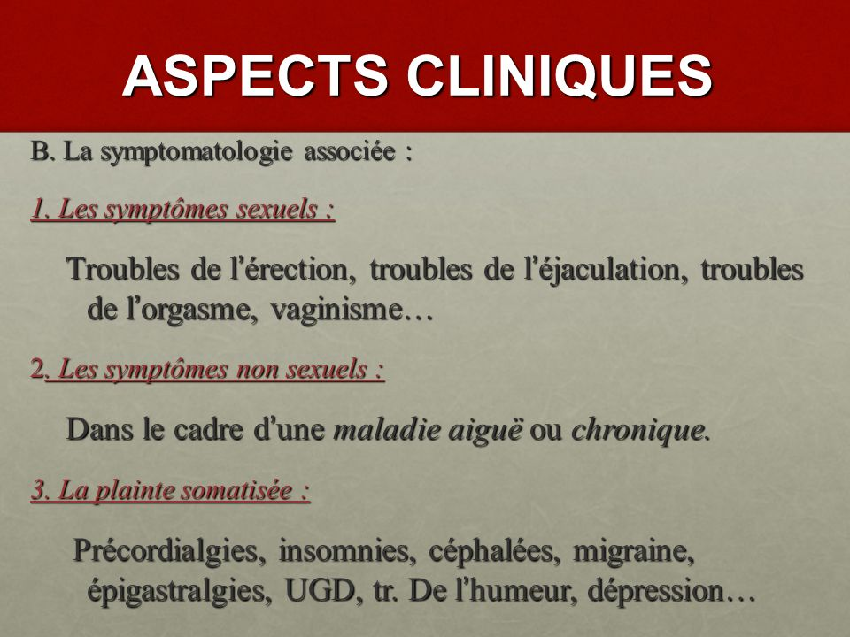 ASPECTS CLINIQUES A.Manifestations cliniques : 4.