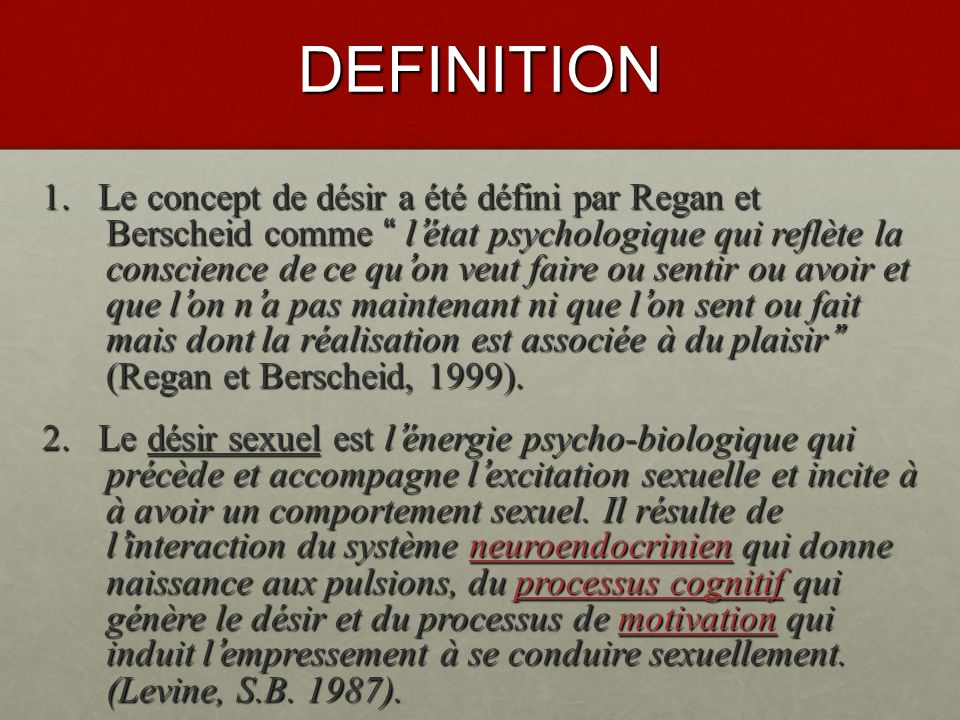LES TROUBLES DU DESIR SEXUEL DEFINITIONN DEFINITIONN ASPECTS CLINIQUES ASPECTS CLINIQUES CRITERES DEVALUATION CRITERES DEVALUATION ENQUETE ETIOLOGIQUE