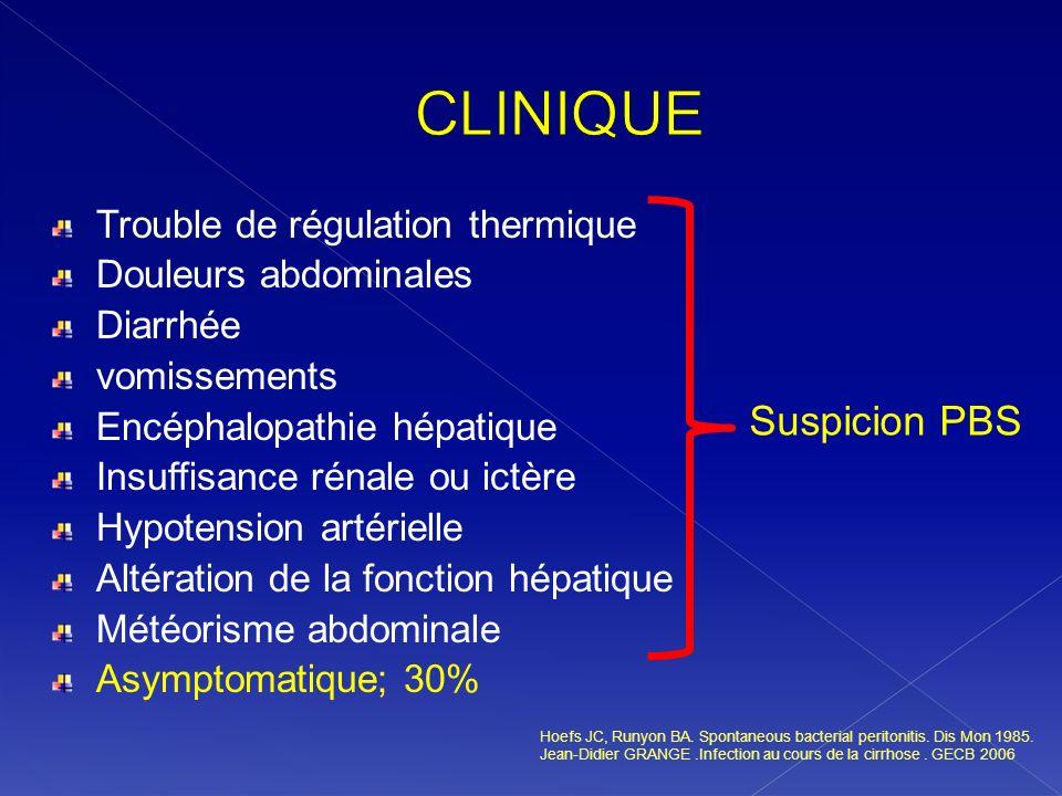 Trouble de régulation thermique Douleurs abdominales Diarrhée vomissements Encéphalopathie hépatique Insuffisance rénale ou ictère Hypotension artérie