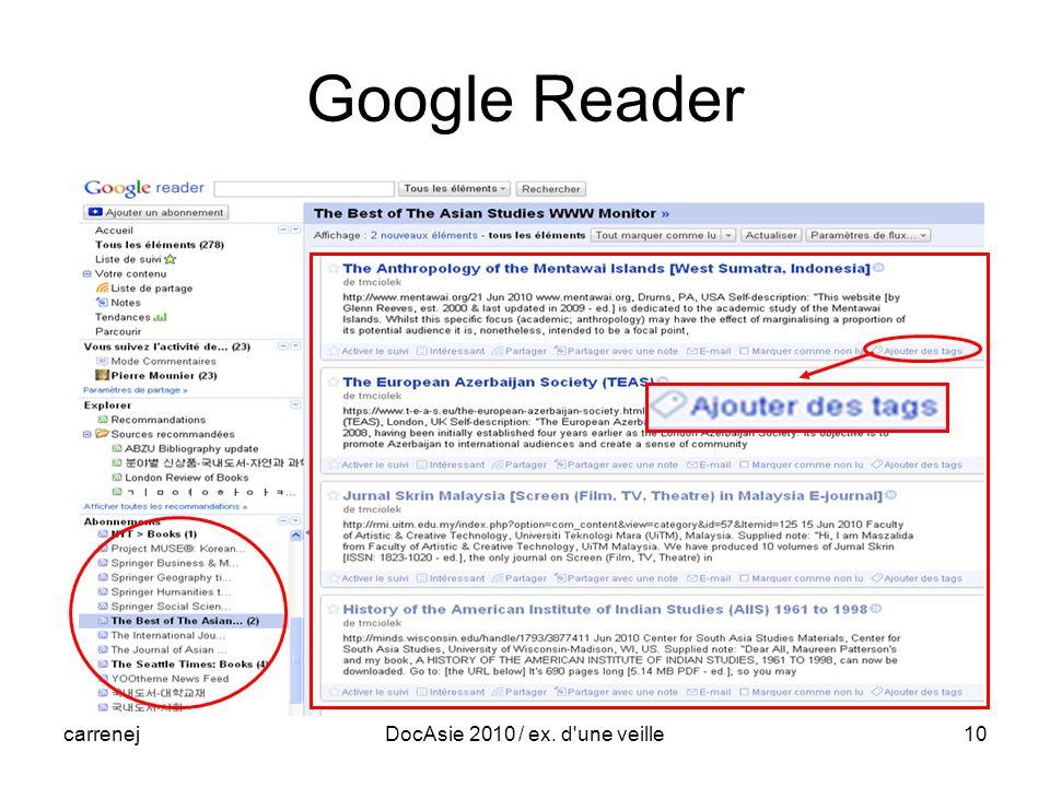 carrenejDocAsie 2010 / ex. d une veille10 Google Reader