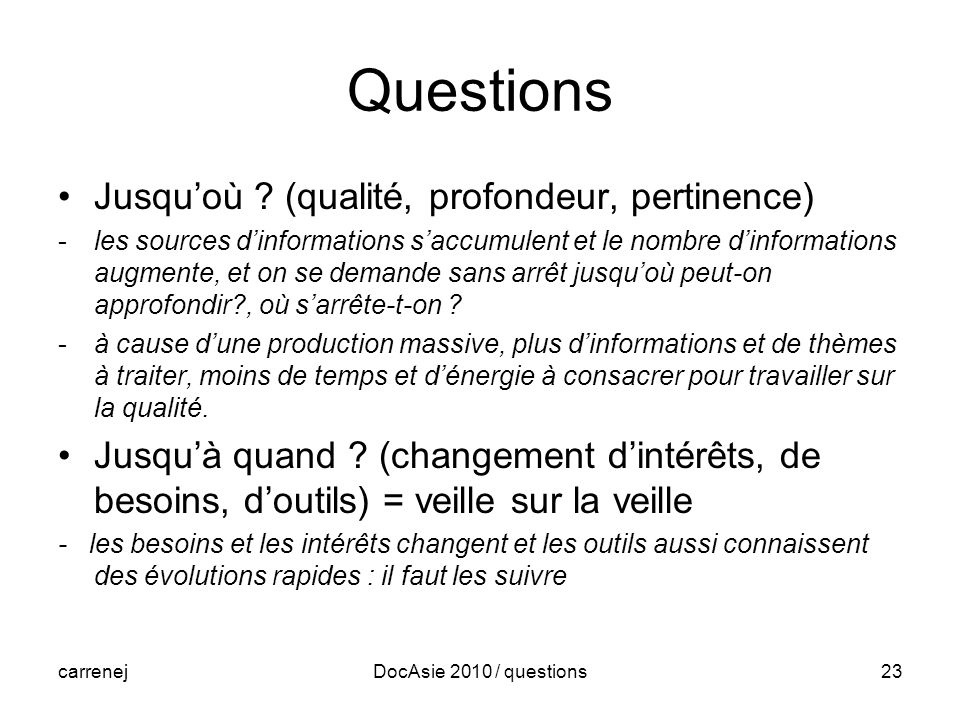 carrenejDocAsie 2010 / questions23 Questions Jusquoù .