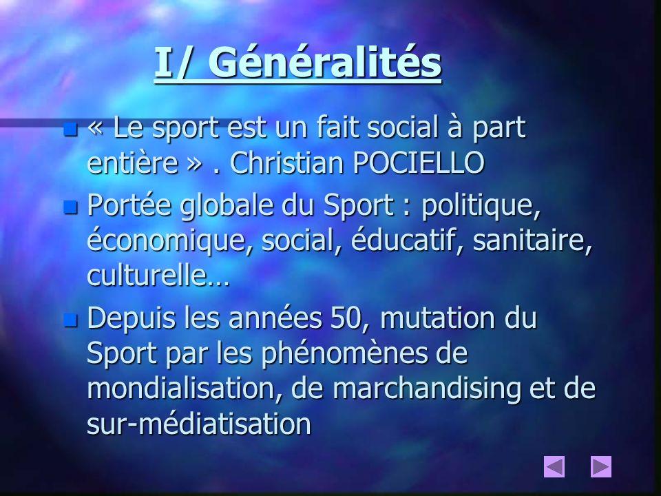 La spécificité du modèle français repose sur 3 principes : n n Place prédominante des associations sportives dans l organisation du sport en partenariat étroit avec l État et les collectivités n n Unité des différentes formes de pratiques au sein des fédérations n n Valorisation de la fonction sociale et éducative du sport
