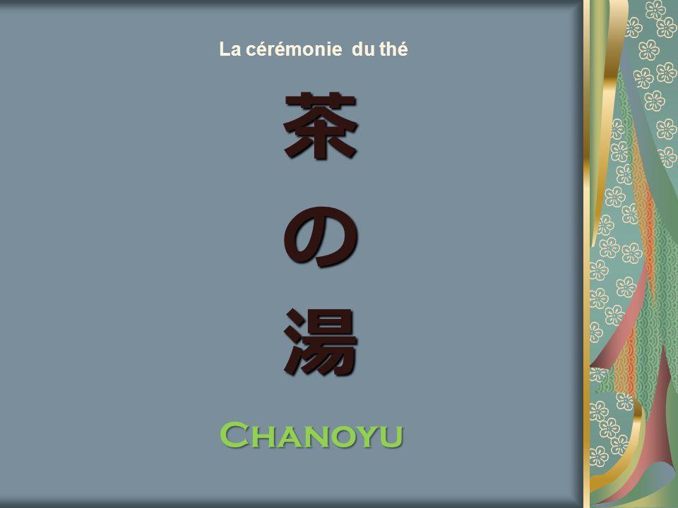 La cérémonie du thé Chanoyu