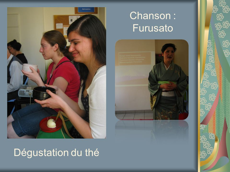 Dégustation du thé Chanson : Furusato