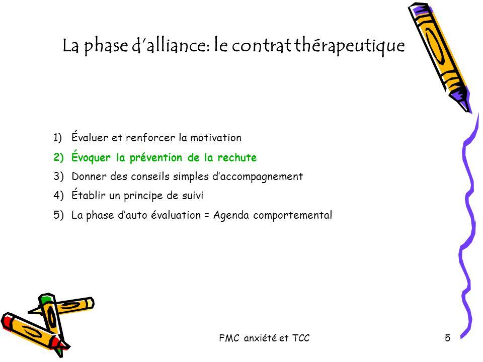 FMC anxiété et TCC46 Beck (2) Développer des stratégies ou des pensées alternatives SituationEmotionPenséeComportement ou conséquences