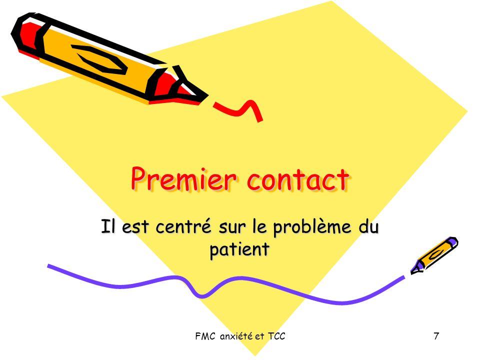 FMC anxiété et TCC18 Patient Médecin Posséder Informer Adhérer Dialoguer Décider Guider Initier Encourager Maintenir Renforcer