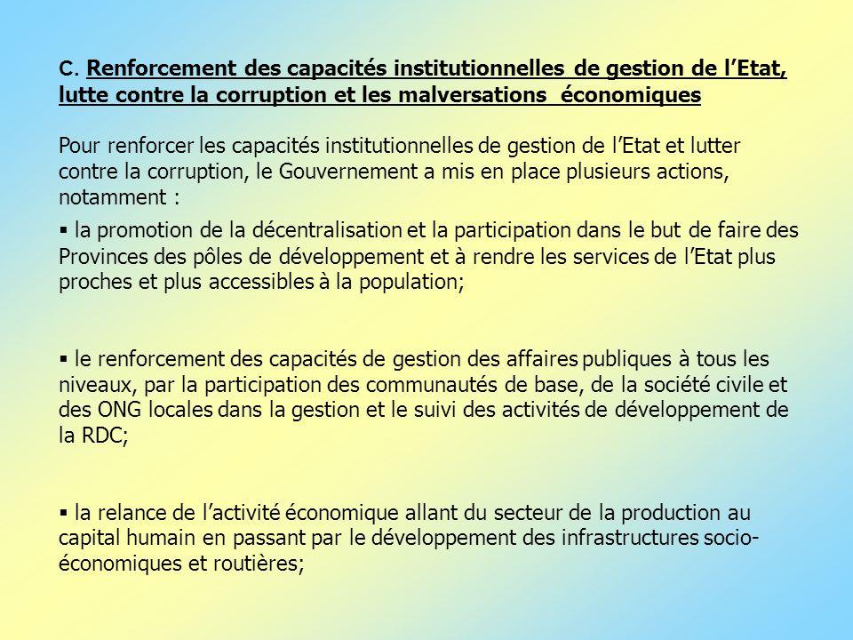 la promotion de la décentralisation et la participation dans le but de faire des Provinces des pôles de développement et à rendre les services de lEta
