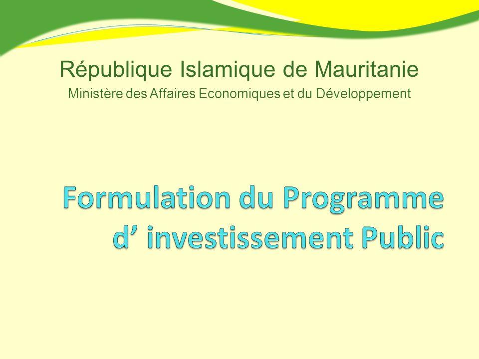 République Islamique de Mauritanie Ministère des Affaires Economiques et du Développement