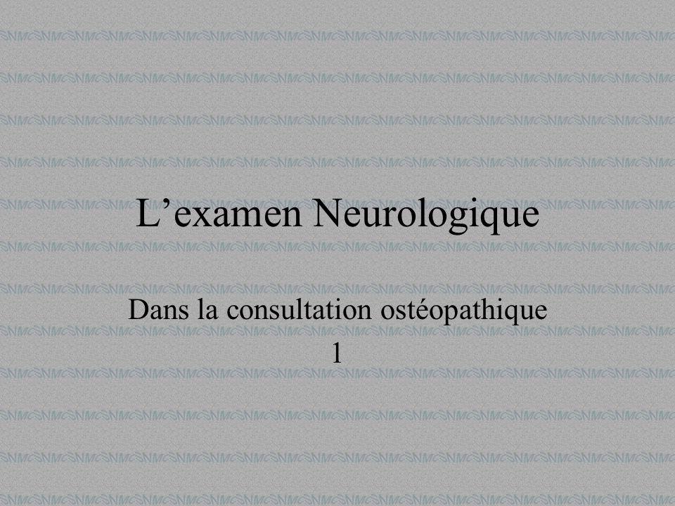 Lexamen Neurologique Dans la consultation ostéopathique 1