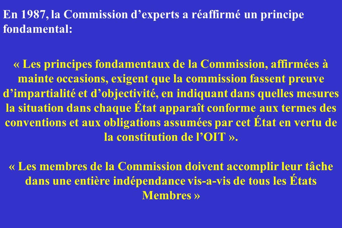 « Les principes fondamentaux de la Commission, affirmées à mainte occasions, exigent que la commission fassent preuve dimpartialité et dobjectivité, e