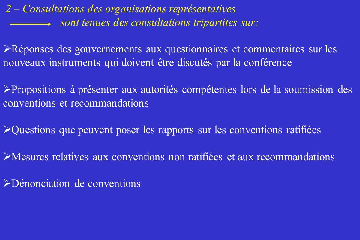 2 – Consultations des organisations représentatives sont tenues des consultations tripartites sur: Réponses des gouvernements aux questionnaires et co